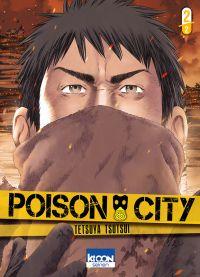 Poison City T2, manga chez Ki-oon de Tsutsui