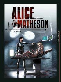 Alice Matheson T3 : Sauvez Amy ! (0), bd chez Soleil de Istin, Radivojevic, Digikore studio