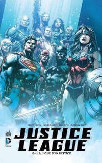 Justice League – New 52, T8 : La Ligue d'Injustice (0), comics chez Urban Comics de Johns, Kindt, Neves, Kolins, Mahnke, Reis, Eddy Barrows, Fabok, Derenick, Miller, Dalhouse, Anderson, Reis