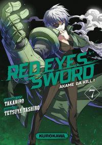 Red eyes sword - akame ga kill ! T7, manga chez Kurokawa de Takahiro, Tashiro