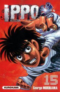 Ippo – Saison 4 - La loi du ring, T15, manga chez Kurokawa de Morikawa