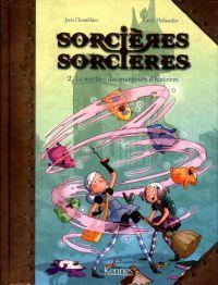 Sorcières sorcières T2 : Le mystère des mangeurs d'histoires (0), bd chez Kennes éditions de Chamblain, Thibaudier
