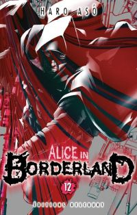 Alice in borderland T12, manga chez Delcourt de Haro