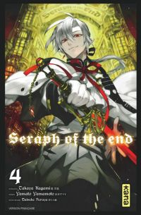 Seraph of the end  T4 : , manga chez Kana de Kagami