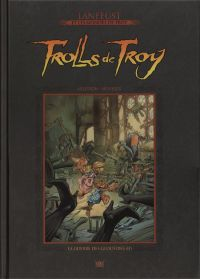 Lanfeust et les mondes de Troy T58 : Trolls de Troy - La guerre des gloutons (0), bd chez Hachette de Arleston, Mourier, Guth