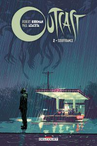 Outcast T2 : Souffrance, comics chez Delcourt de Kirkman, Azaceta, Breitweiser