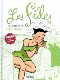 Les filles T7 : Nuits blanches (0), bd chez Kennes éditions de Christopher