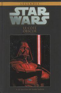 Star Wars Légendes T5 : Le côté obscur - Le destin de Dark Vador (0), comics chez Hachette de Marz, Kindzierski, Windham, Plunkett, Castellini, Teranishi, Leonardi, Trevino, Major, McCaig