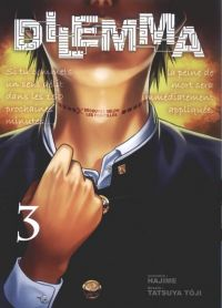 Dilemma T3 : , manga chez Komikku éditions de Hajime, Tôji