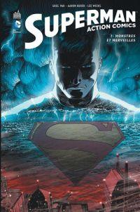 Superman Action Comics T1 : Monstres et merveilles (0), comics chez Urban Comics de Pak, Kuder, Weeks, Hawthorne, McDaniel, Kerschl, Silva, Dougherty, McCaig, Prianto, de La cruz, Brown, Chung, Quintana