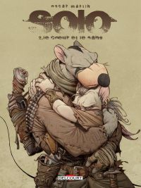 Solo T2 : Le coeur et le sang, comics chez Delcourt de Martin