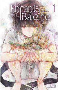 Les enfants de la baleine T1 : , manga chez Glénat de Umeda