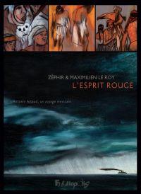 L'Esprit rouge : , bd chez Futuropolis de Le Roy, Zéphir