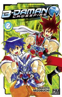 B-Daman crossfire T2, manga chez Pika de Mizubuchi