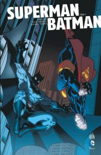 Superman - Batman T1, comics chez Urban Comics de Loeb, Sale, Turner, Lee, McGuinness, Stewart, Steigerwald, Chiarello