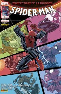 Secret Wars : Spider-Man T1 : Pourquoi la vie est-elle si dure ? (0), comics chez Panini Comics de Costa, Slott, Gage, David, Kubert, Sliney, Diaz, Dell, Sanders, Araujo, Mossa, Rosenberg, d' Armata, Fabela, Campbell, Ponsor, Bradshaw, Ramos