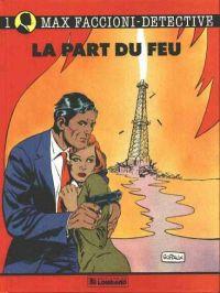 Max Faccioni T2 : La part du Feu (0), bd chez Le Lombard de Goffaux