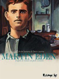Martin Eden, bd chez Futuropolis de Lapière, Samama