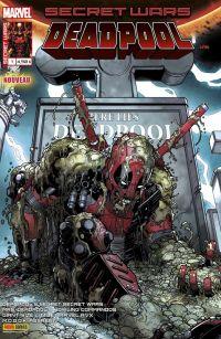 Secret Wars : Deadpool T1 : Le tournoi des champions (0), comics chez Panini Comics de Yost, Duggan, Young, Bunn, Pinna, Espin, Lolli, Camagni, Rosenberg, Gandini, Redmond, Staples, Beaulieu, Bradshaw