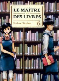 Le maître des livres T6, manga chez Komikku éditions de Shinohara