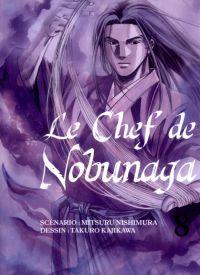Le chef de Nobunaga T8, manga chez Komikku éditions de Kajikawa