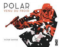 Polar T1 : Venu du froid, comics chez Glénat de Santos