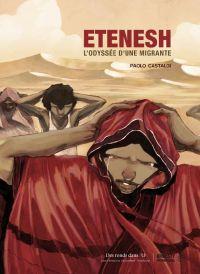 Etenesh : L'odyssée d'une migrante (0), bd chez Des ronds dans l'O de Castaldi