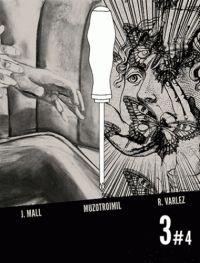 3 T4 : , bd chez The Hoochie Coochie de Mall, Varlez, Muzotroimil