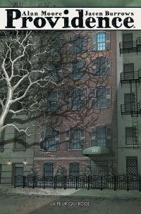 Providence T1 : La peur qui rôde, comics chez Panini Comics de Moore, Burrows, Rodriguez