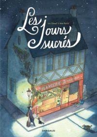 Les Jours sucrés : , bd chez Dargaud de Clément, Montel
