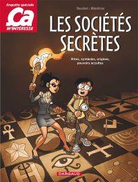 Ça m'intéresse T3 : Les sociétés secrètes (0), bd chez Dargaud de Boschat, Ménestrier, Vigneau
