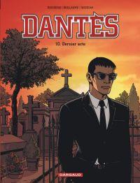 Dantès T10 : Dernier acte (0), bd chez Dargaud de Boisserie, Guillaume, Juszezak, Vidal