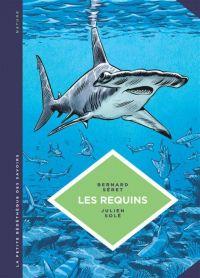 La Petite bédéthèque des savoirs T3 : Les requins (0), bd chez Le Lombard de Séret, Solé