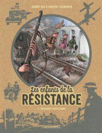 Les Enfants de la Résistance T2 : Premières répressions (0), bd chez Le Lombard de Dugomier, Ers