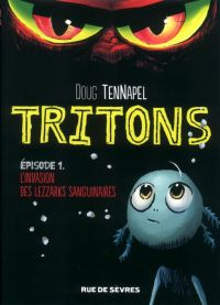 Tritons T1 : L'invasion des lezzarks sanguinaires (0), comics chez Rue de Sèvres de TenNapel