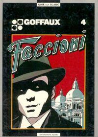 Max Faccioni T1 : Faccioni (0), bd chez Michel Deligne de Goffaux