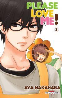 Please love me  T3, manga chez Delcourt de Nakahara