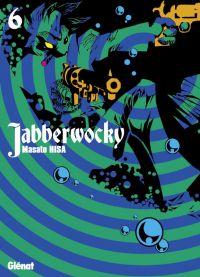 Jabberwocky T6, manga chez Glénat de Hisa