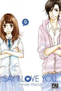 Say I love you  T9 : , manga chez Pika de Kanae