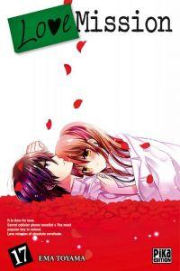 Love mission T17 : , manga chez Pika de Toyama