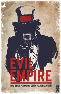 Evil Empire T1 : Nous, le peuple !, comics chez Glénat de Bemis, Mutti, Getty, Blythe, Shaw