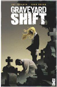 Graveyard Shift, comics chez Glénat de Faerber, Bueno
