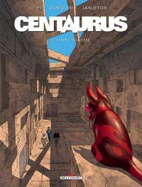 Centaurus T2 : Terre étrangère (0), bd chez Delcourt de Léo, Rodolphe, Janjetov