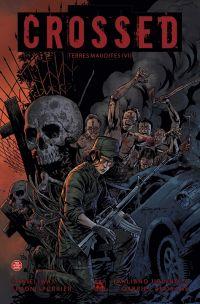 Crossed - Terres maudites T6 : Immonde nouveau / Horreurstralie (0), comics chez Panini Comics de Way, Spurrier, Urdinola, Andrade Jr, Digikore studio