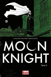 Moon Knight (vol.7) T3 : Croquemitaine (0), comics chez Panini Comics de Bunn, Ackins, Peralta, Brown, Shalvey