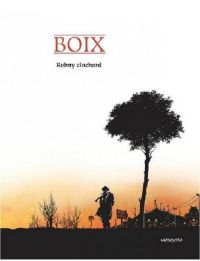 Robny Clochard, bd chez Mosquito de Boix