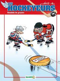 Les Hockeyeurs T4 : Rondelle de gruyère (0), bd chez Bamboo de Achdé, Mel
