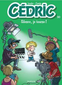 Cédric T30 : Silence, je tourne (0), bd chez Dupuis de Cauvin, Laudec, Léonardo