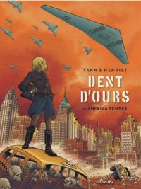 Dent d'ours T4 : Amerika bomber (0), bd chez Dupuis de Yann, Henriet, Usagi