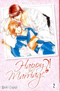 Happy marriage ?! T2, manga chez Kazé manga de Enjoji